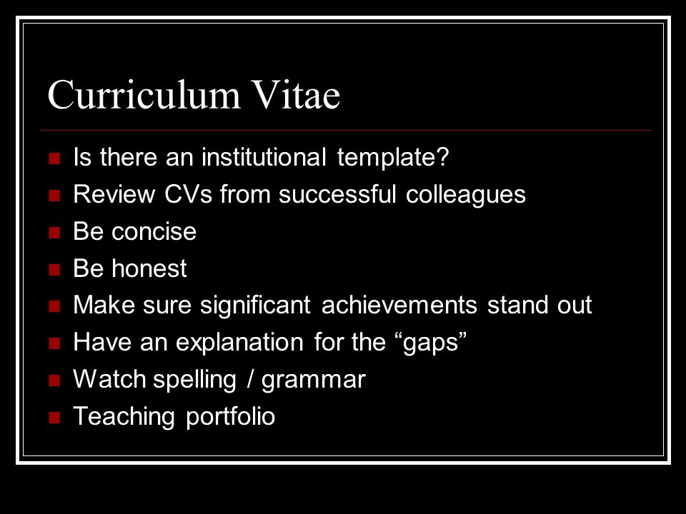 Curriculum Vitae Is there an institutional template.