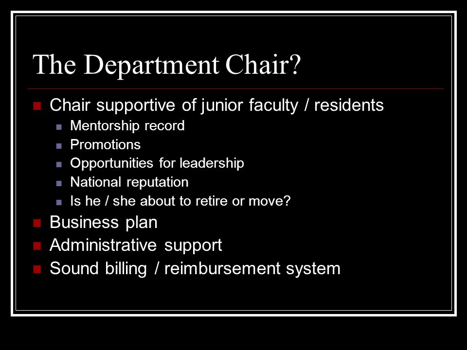 The Department Chair.