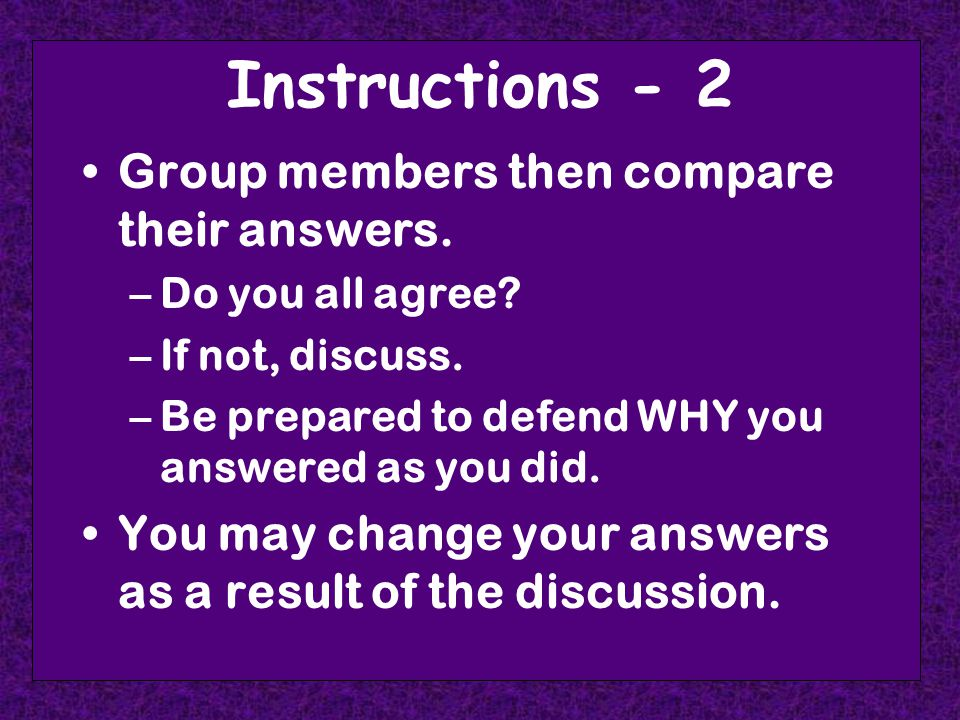 Instructions - 2 Group members then compare their answers.