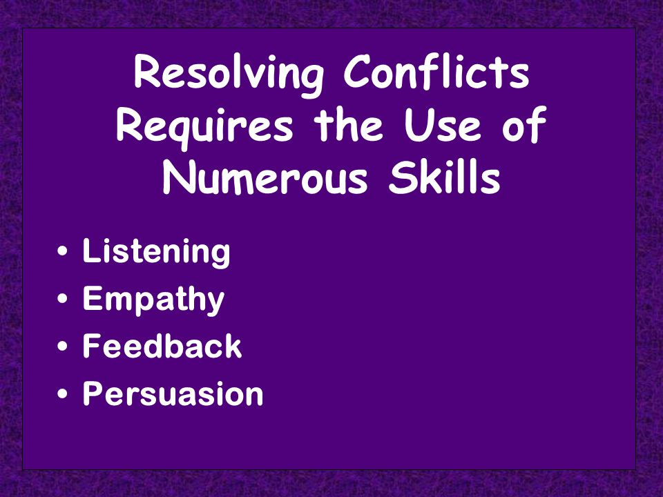 Key Conflict Skills Know your underlying conflict- handling style