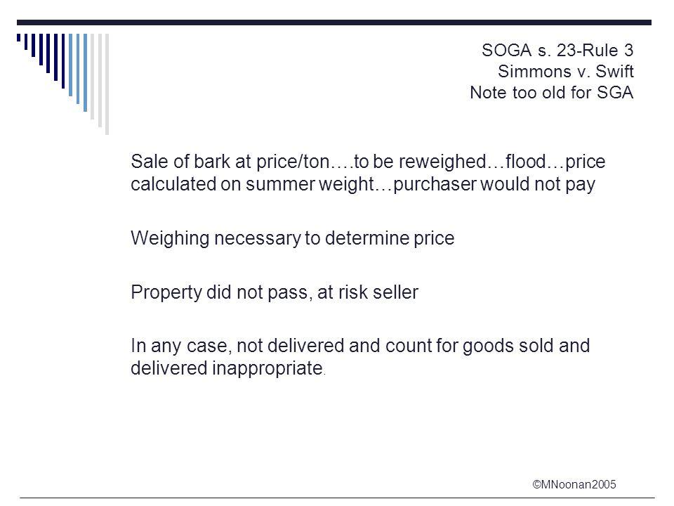 ©MNoonan2005 SOGA s. 23-Rule 3 Simmons v.