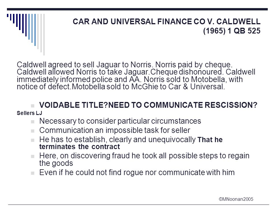 ©MNoonan2005 CAR AND UNIVERSAL FINANCE CO V.