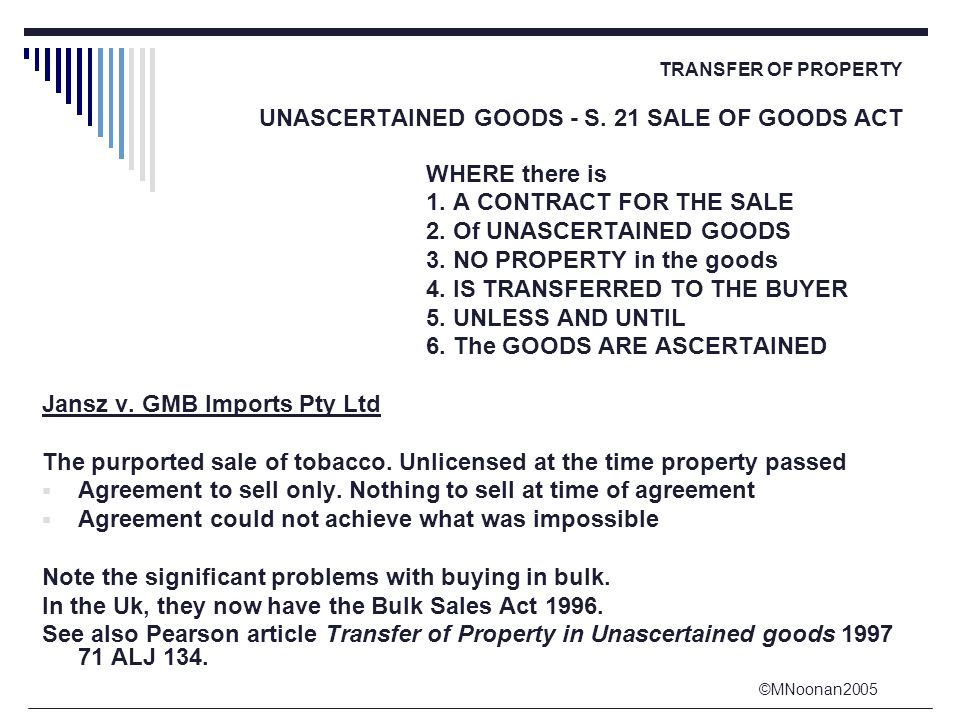 ©MNoonan2005 TRANSFER OF PROPERTY UNASCERTAINED GOODS - S.
