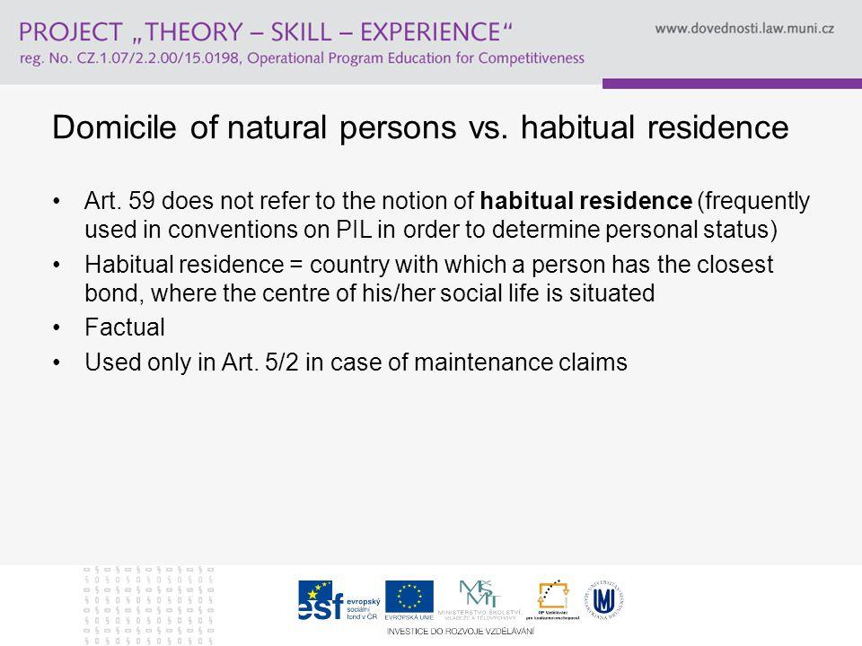 Domicile of natural persons vs. habitual residence Art.