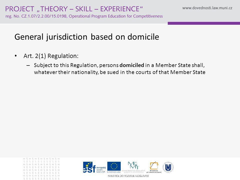 General jurisdiction based on domicile Art.