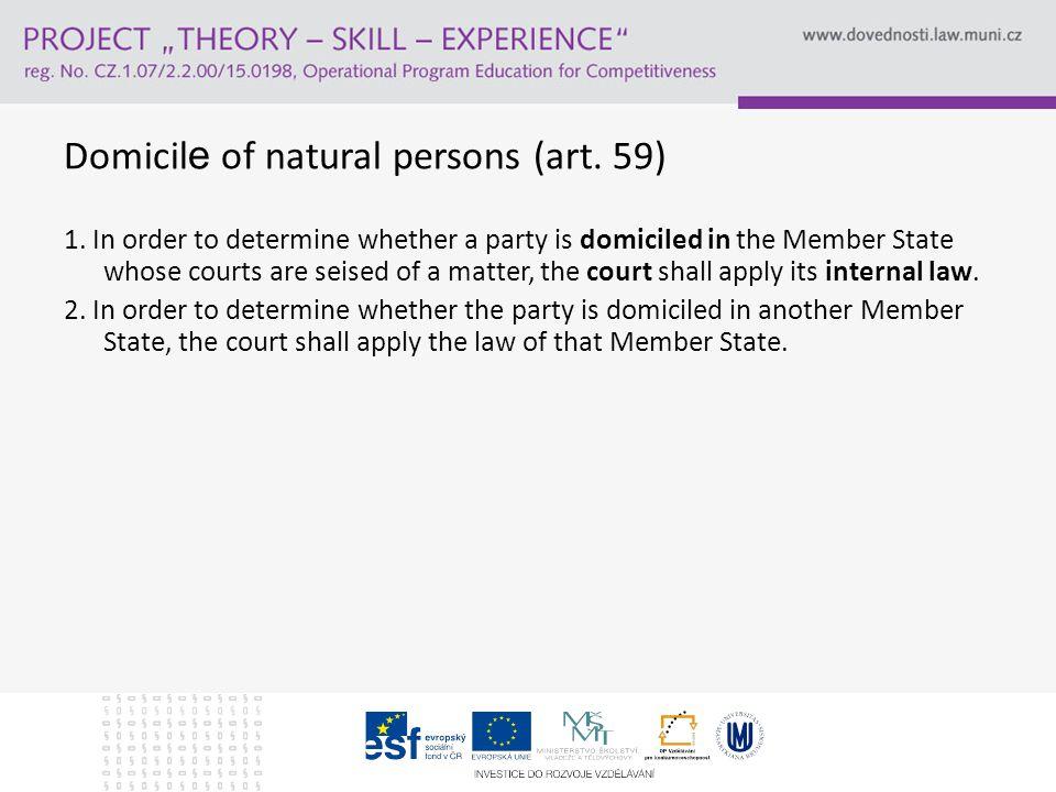 Domicil e of natural persons (art. 59) 1.