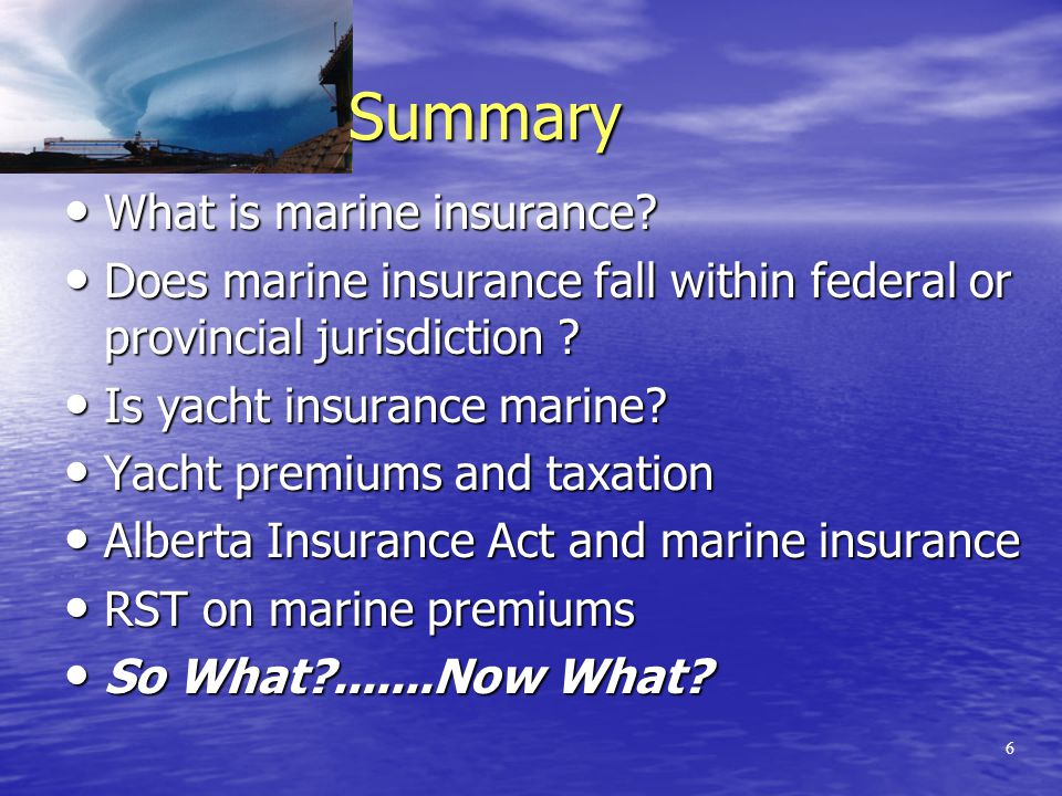 5 Marine Insurance & Trade One-quarter of our national wealth is derived from international trade One-quarter of our national wealth is derived from international trade One third of our jobs depend on international trade One third of our jobs depend on international trade Nine thousand new jobs result from every billion dollars of additional exports Nine thousand new jobs result from every billion dollars of additional exports