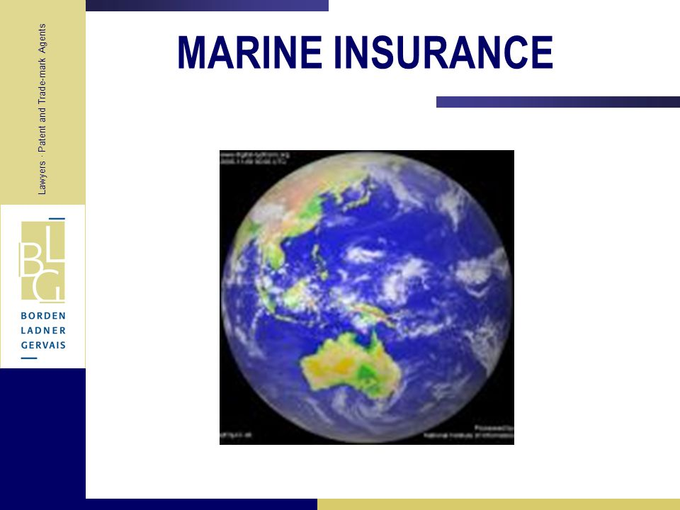 Lawyers Patent and Trade-mark Agents What is Marine Insurance .