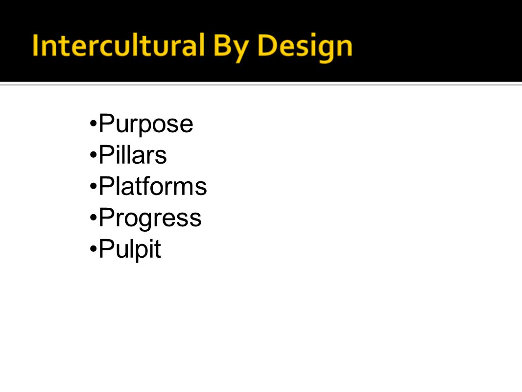 Purpose Pillars Platforms Progress Pulpit