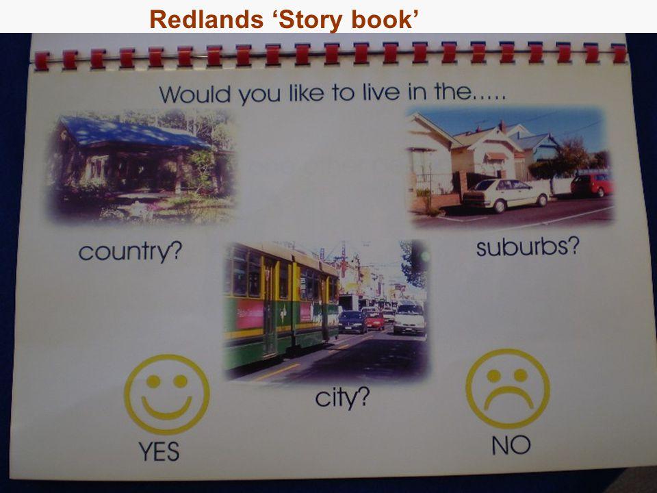 27 Approach 2: Redlands Reviews Redlands 'Story book'