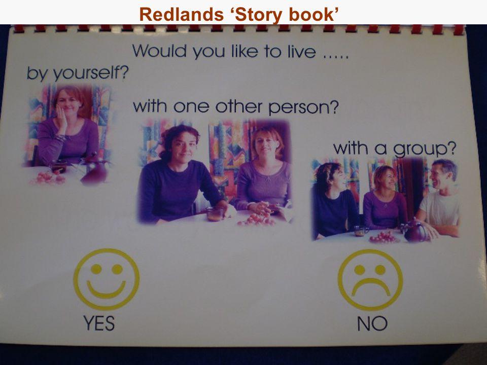 28 Approach 2: Redlands Reviews Redlands 'Story book'