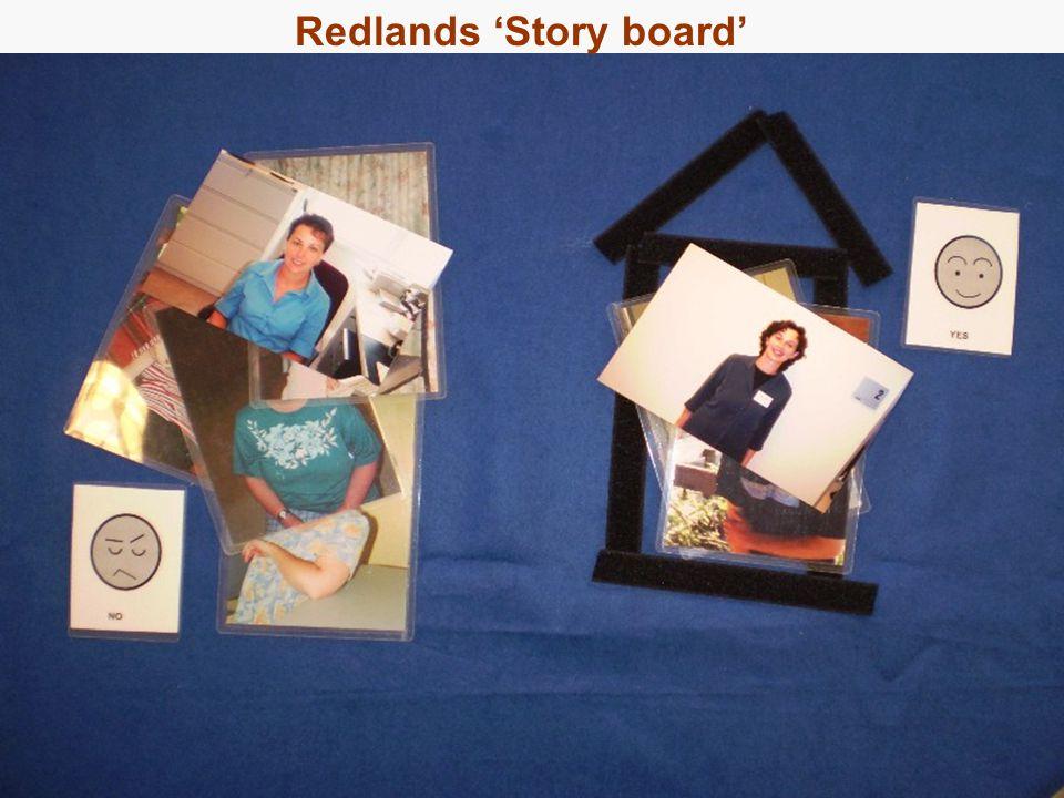 29 Approach 2: Redlands Reviews Redlands 'Story board'