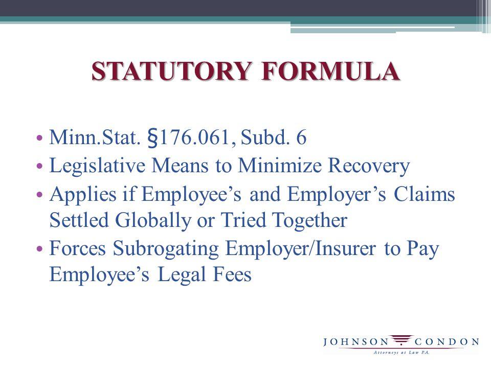 STATUTORY FORMULA Minn.Stat. §176.061, Subd.