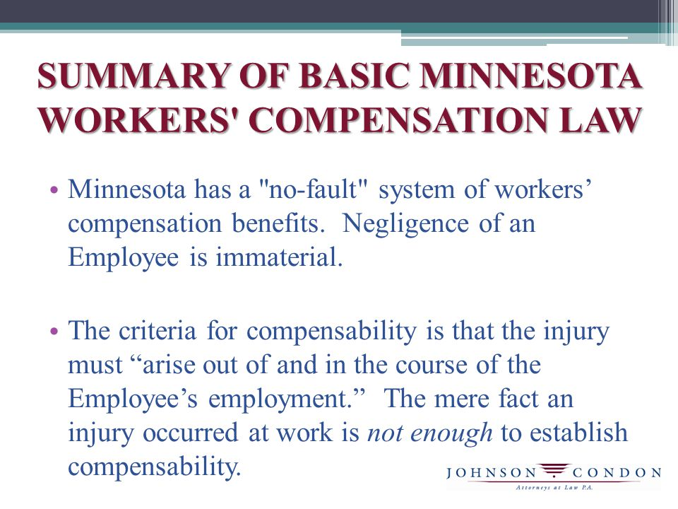 SUMMARYOF BASIC MINNESOTA WORKERS COMPENSATION LAW Injuries can be either: (1) specific; (2) repetitive, minute trauma injuries commonly known as Gillette injuries; or (3) an occupational disease.