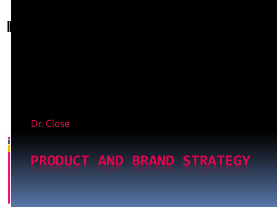 McGraw-Hill/Irwin ©2009 The McGraw-Hill Companies, All Rights Reserved Elements of Product Strategy
