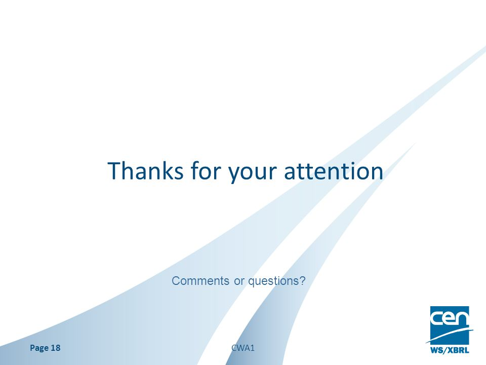 Thanks for your attention Page 18 Comments or questions? CWA1