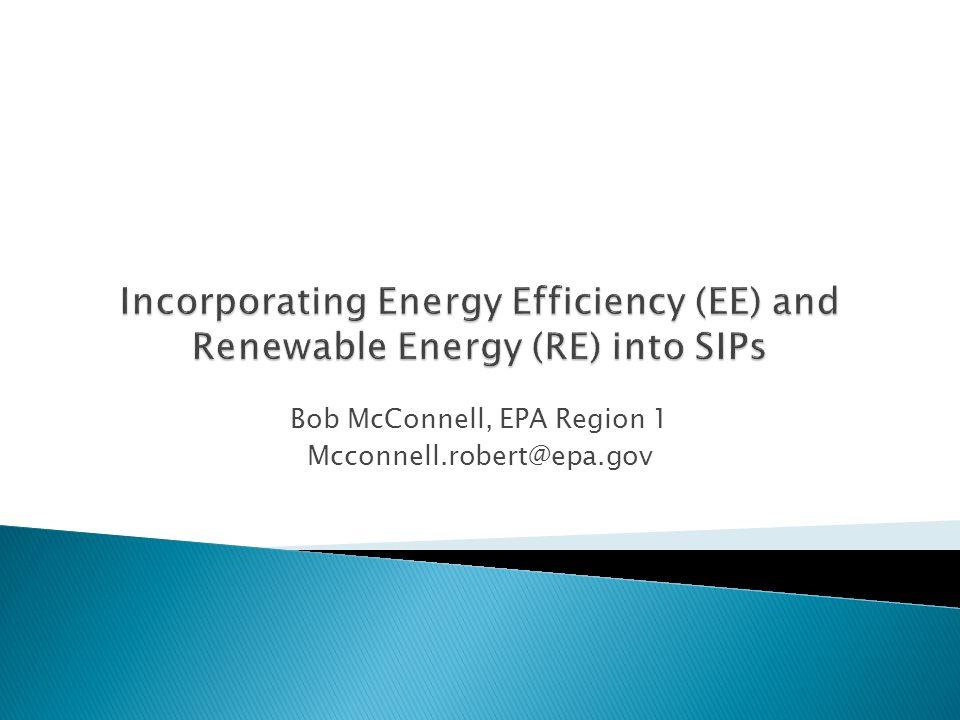 Bob McConnell, EPA Region 1 Mcconnell.robert@epa.gov