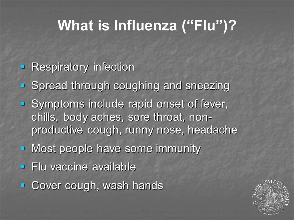 What is Influenza ( Flu ).