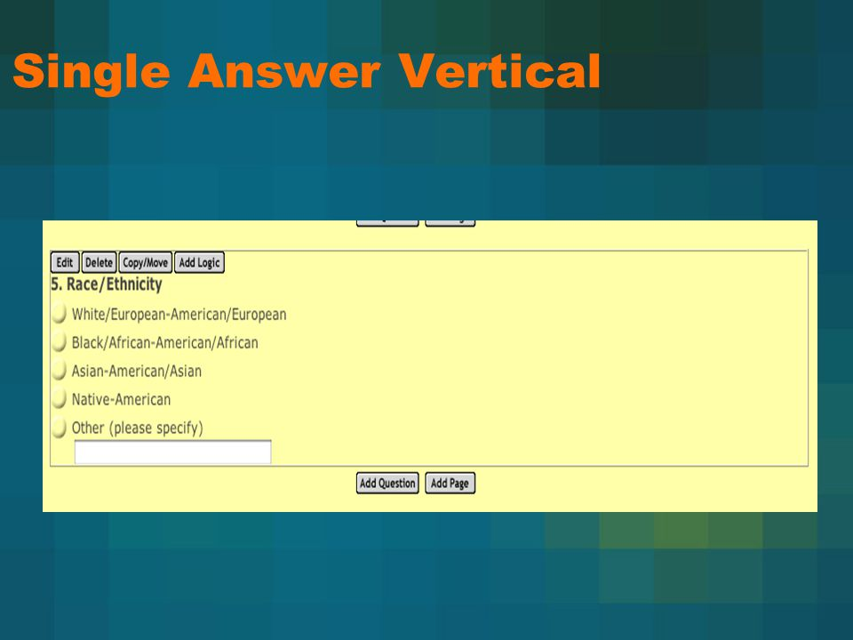 Single Answer Vertical