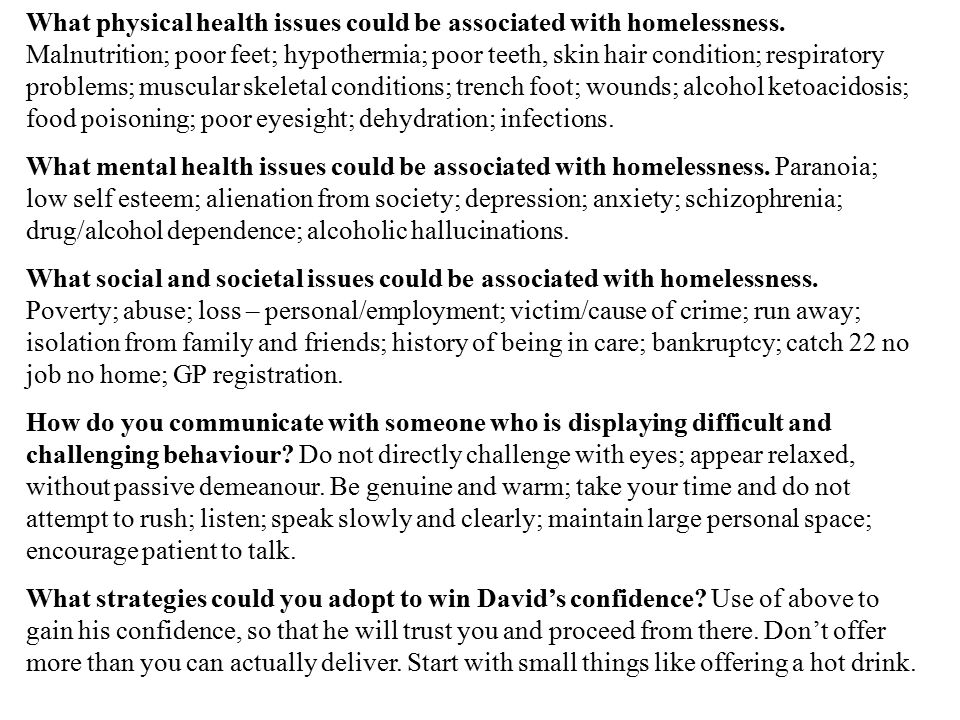 What physical health issues could be associated with homelessness.