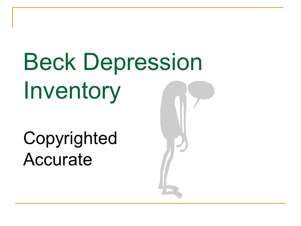 Beck Depression Inventory Copyrighted Accurate