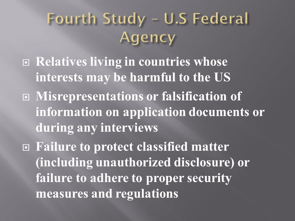  Relatives living in countries whose interests may be harmful to the US  Misrepresentations or falsification of information on application documents