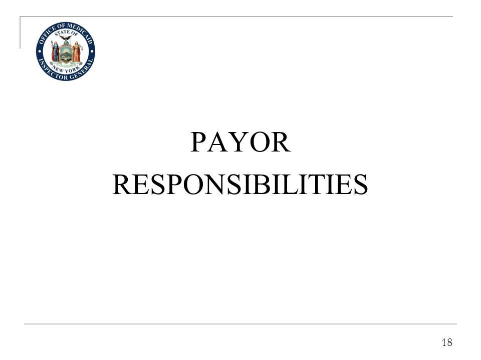 18 PAYOR RESPONSIBILITIES