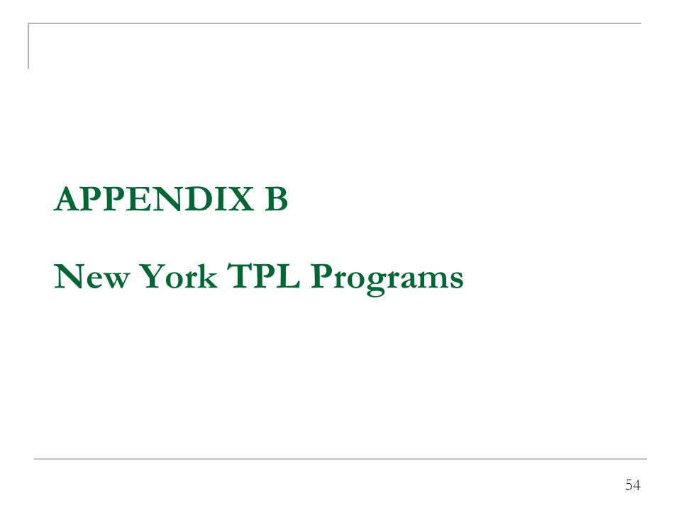 54 APPENDIX B New York TPL Programs