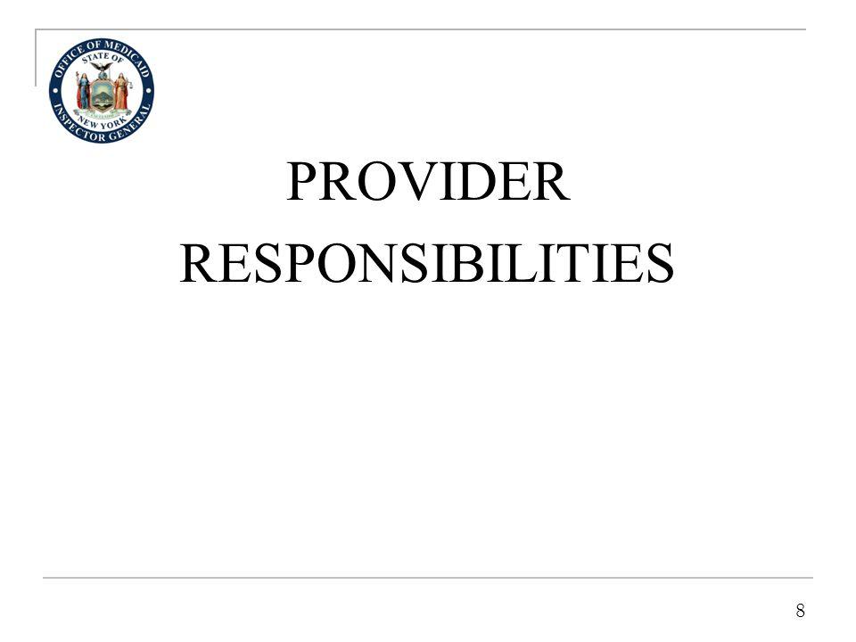 8 PROVIDER RESPONSIBILITIES