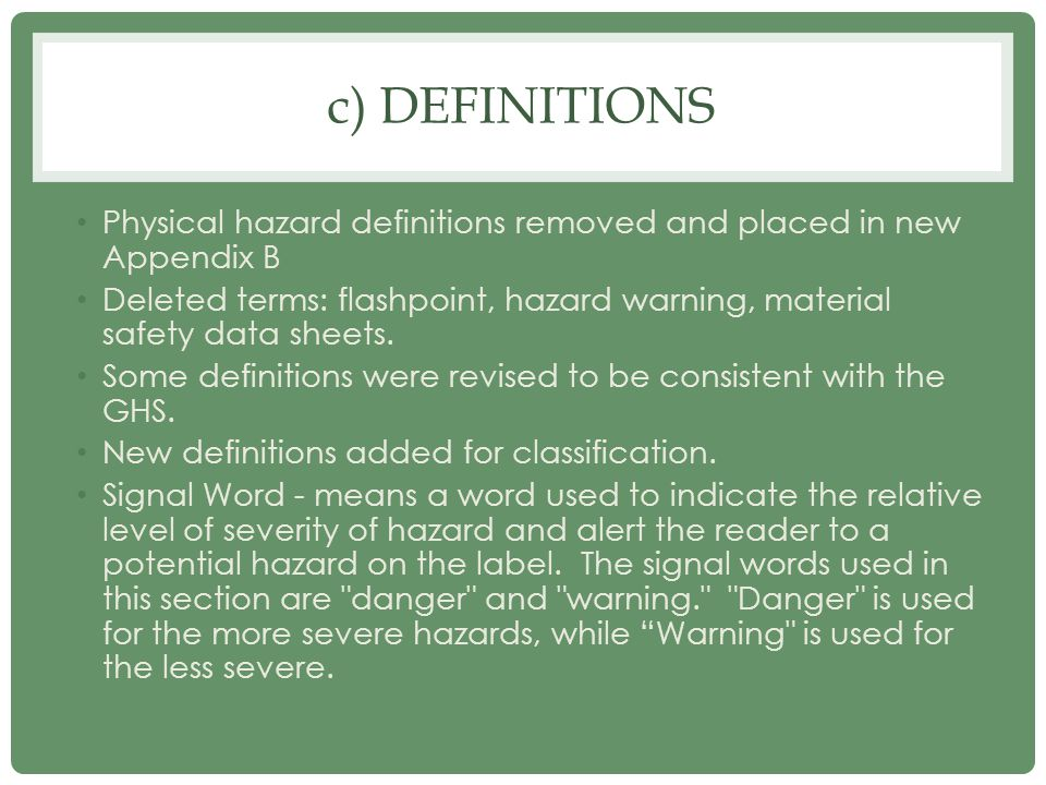 d) HAZARD CLASSIFICATION Chemical manufacturers and importers shall evaluate chemicals produced in their workplaces or imported by them to classify the chemicals in accordance with this section.