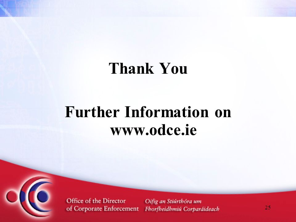 25 Thank You Further Information on www.odce.ie