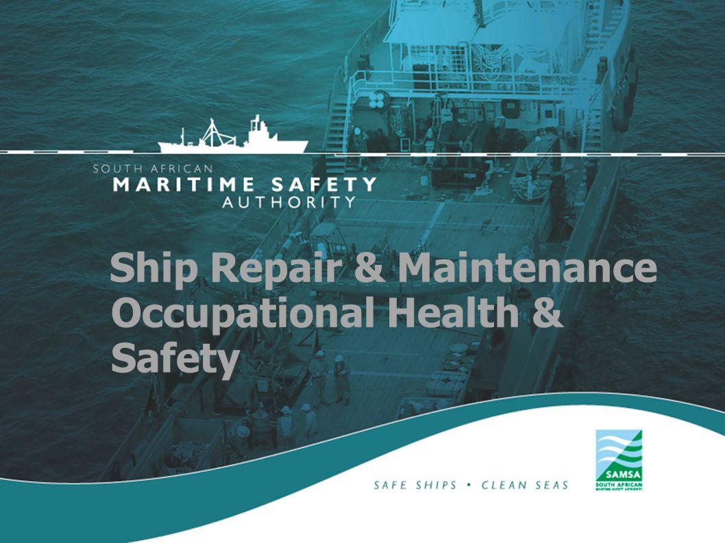 Ship Repair & Maintenance Occupational Health & Safety