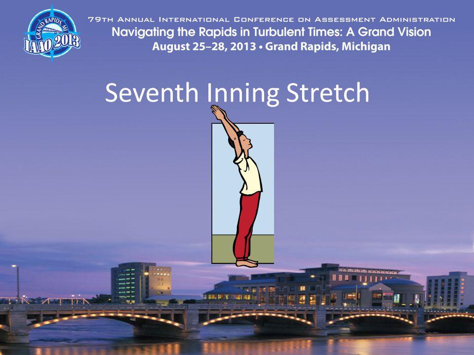 Seventh Inning Stretch