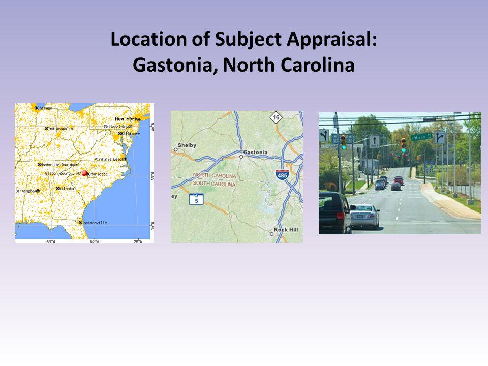 Location of Subject Appraisal: Gastonia, North Carolina