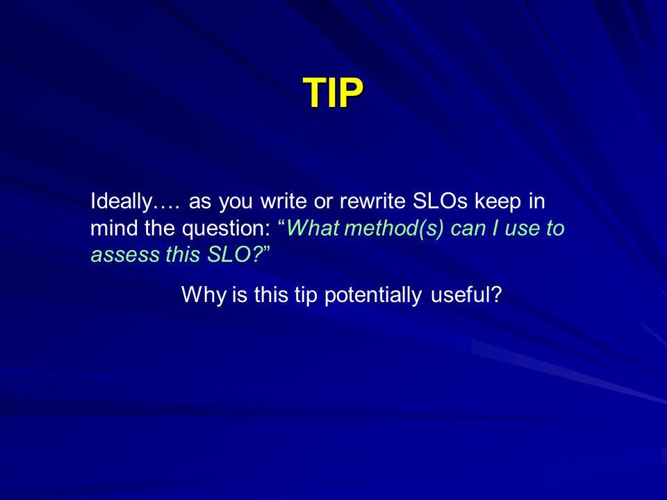 TIP Ideally….