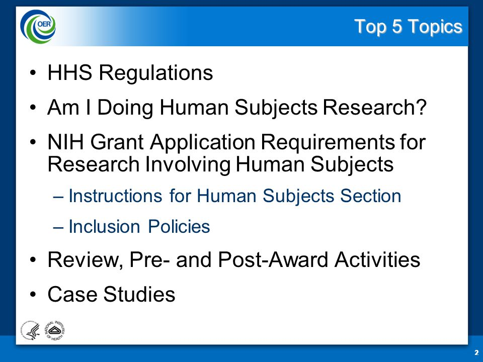 2 Top 5 Topics HHS Regulations Am I Doing Human Subjects Research.