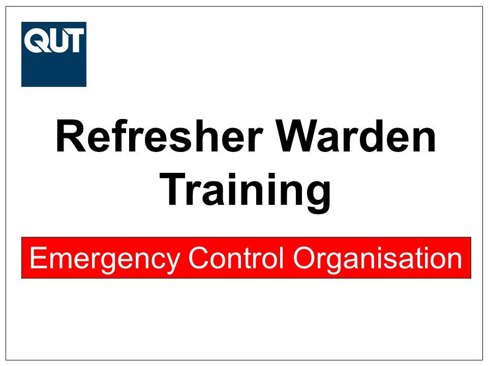 Refresher Warden Training Emergency Control Organisation