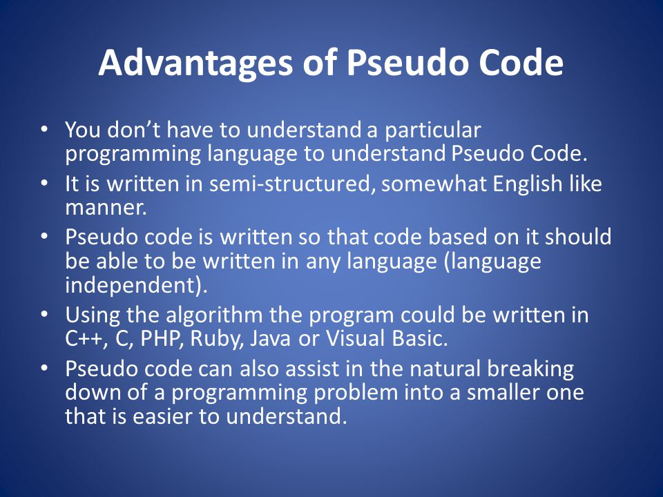 The Disadvantages of Pseudo Code The disadvantages of pseudo code may start with its lack of standards.