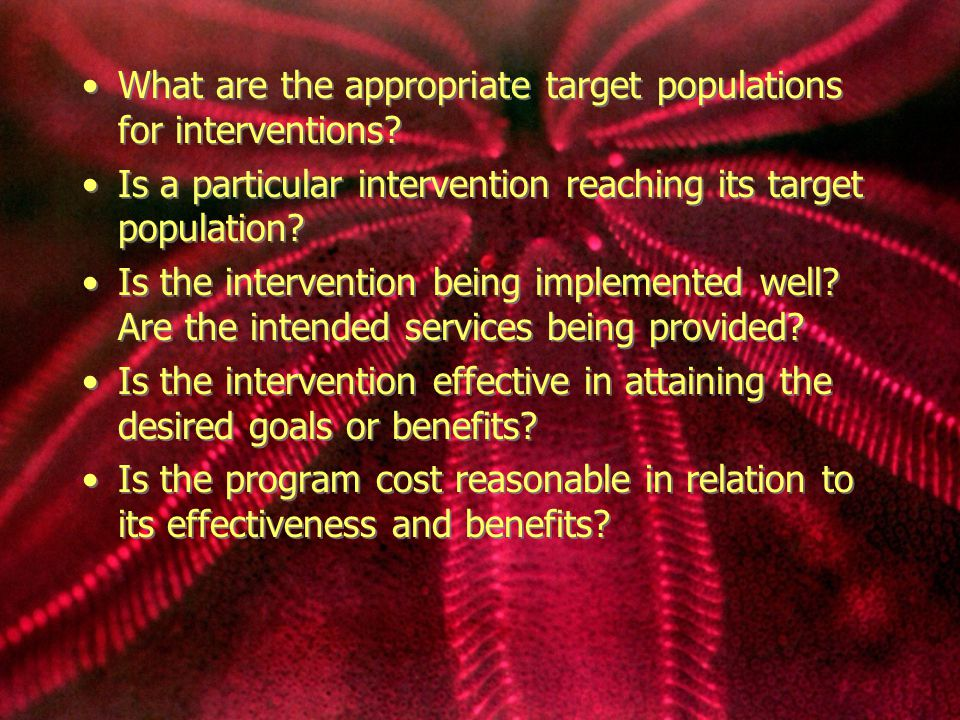 What are the appropriate target populations for interventions.