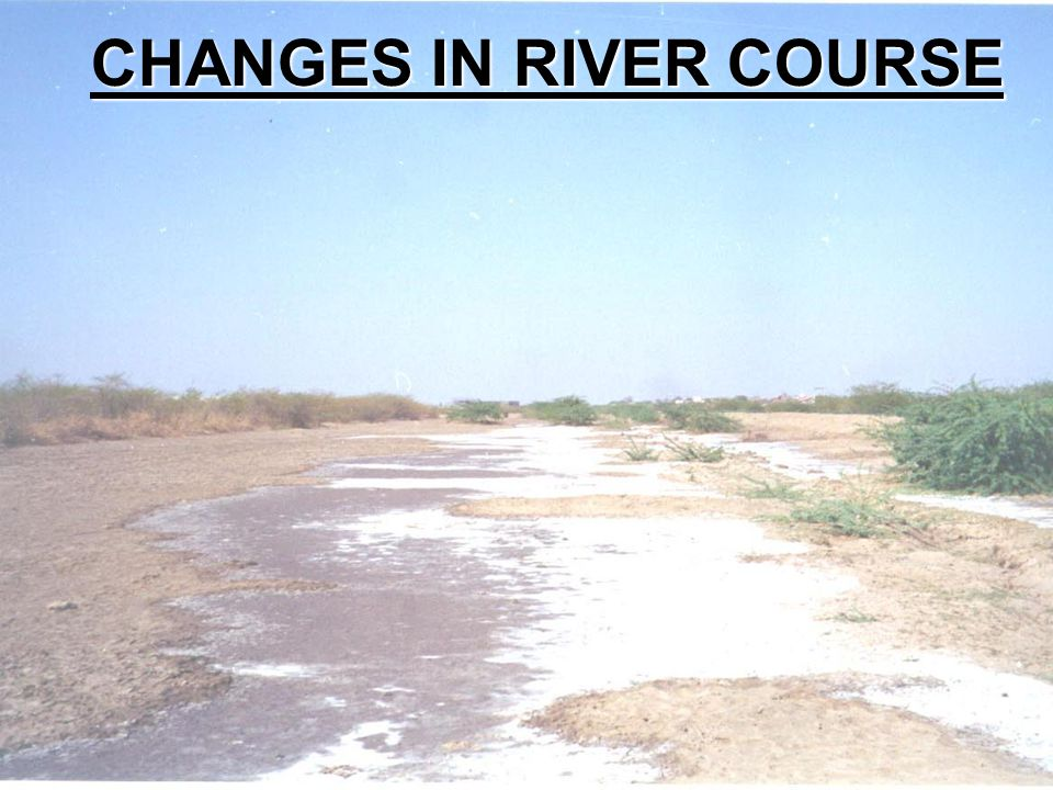 CHANGES IN RIVER COURSE