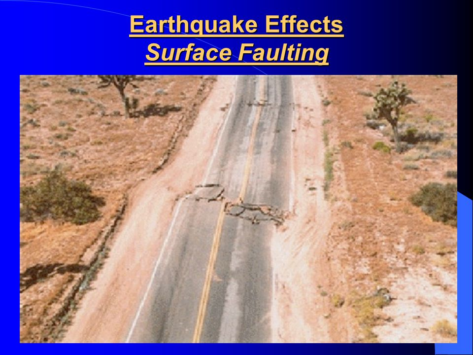 Earthquake Effects Surface Faulting