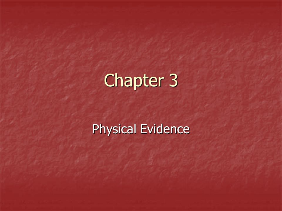 Physical Evidence Significance There are practical limits to the properties and characteristics the forensic scientist can select for comparison There are practical limits to the properties and characteristics the forensic scientist can select for comparison Natural Limits Natural Limits Modern analytical techniques have become so sophisticated and sensitive that natural variations in objects become almost infinite – no two things in this world are alike in every detail.