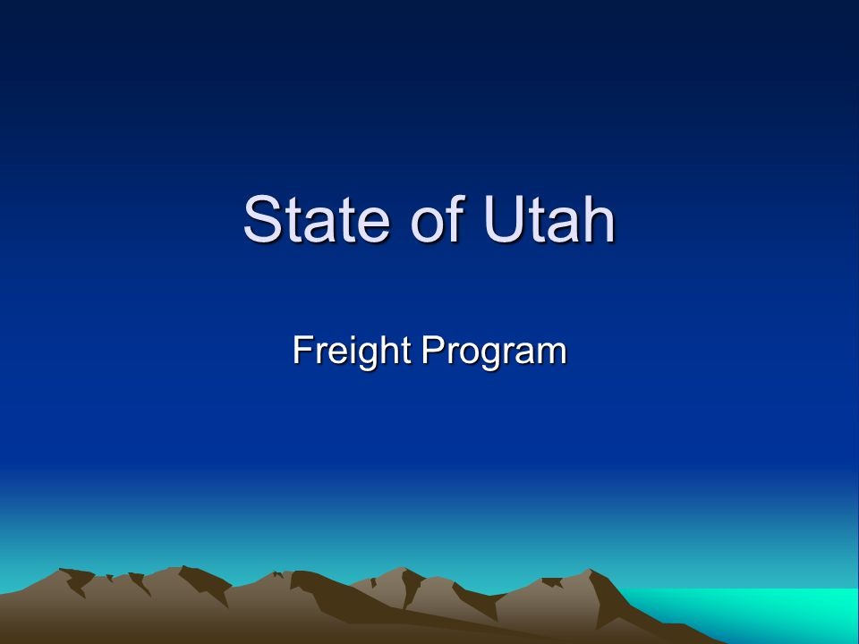 State of Utah Freight Program