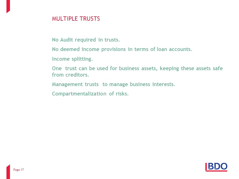 Page 17 MULTIPLE TRUSTS No Audit required in trusts.