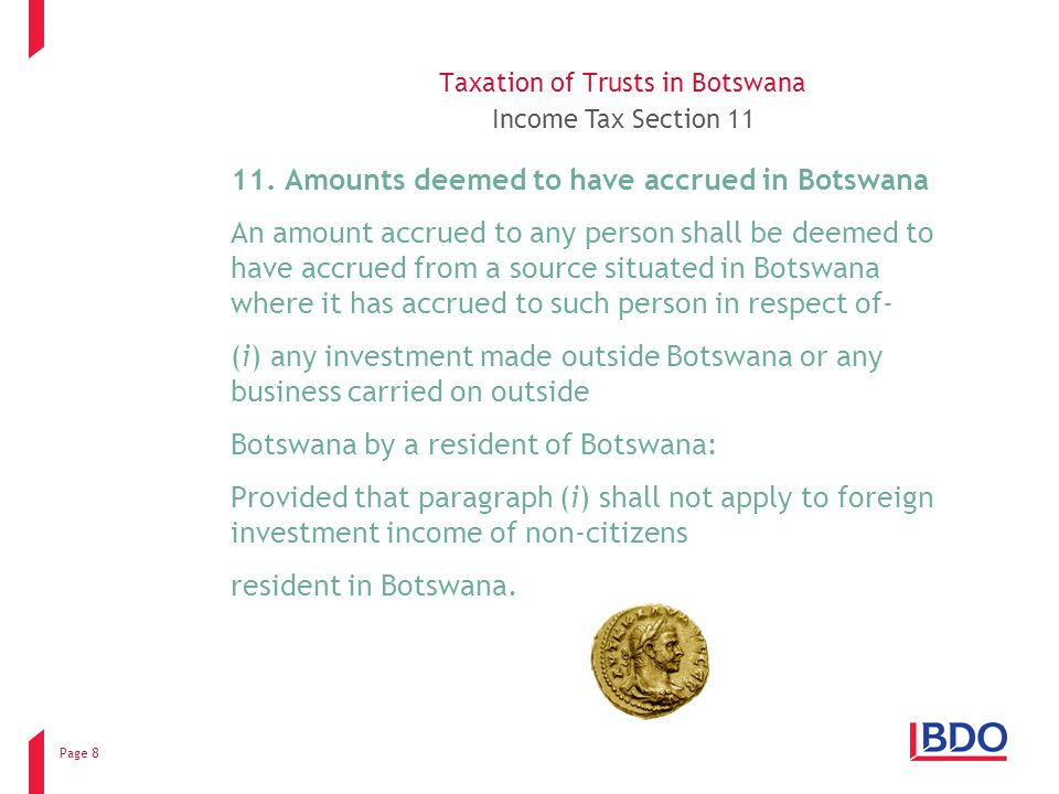 Page 8 Taxation of Trusts in Botswana Income Tax Section 11 11.