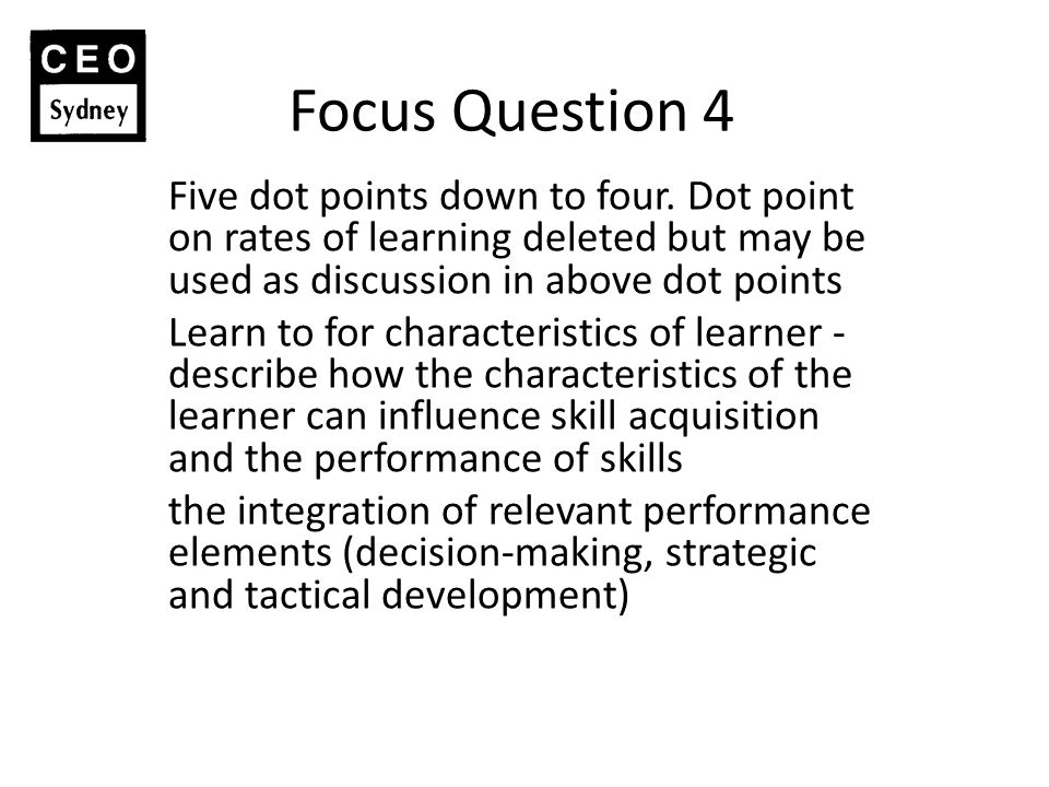 Focus Question 4 Five dot points down to four.