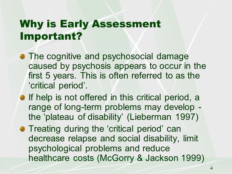 4 Why is Early Assessment Important.