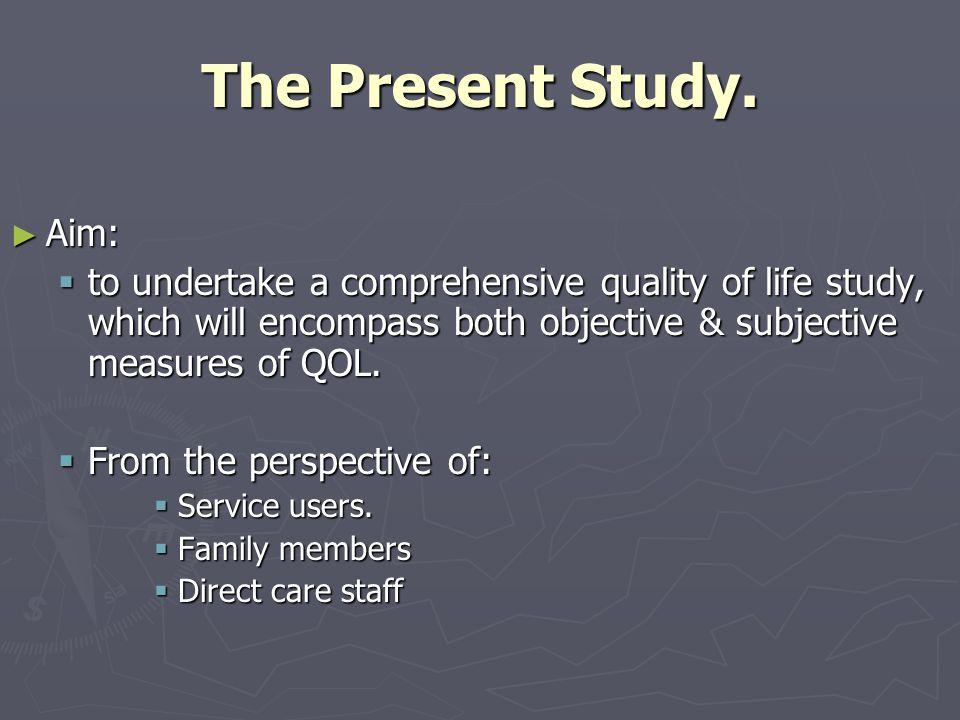 The Present Study.