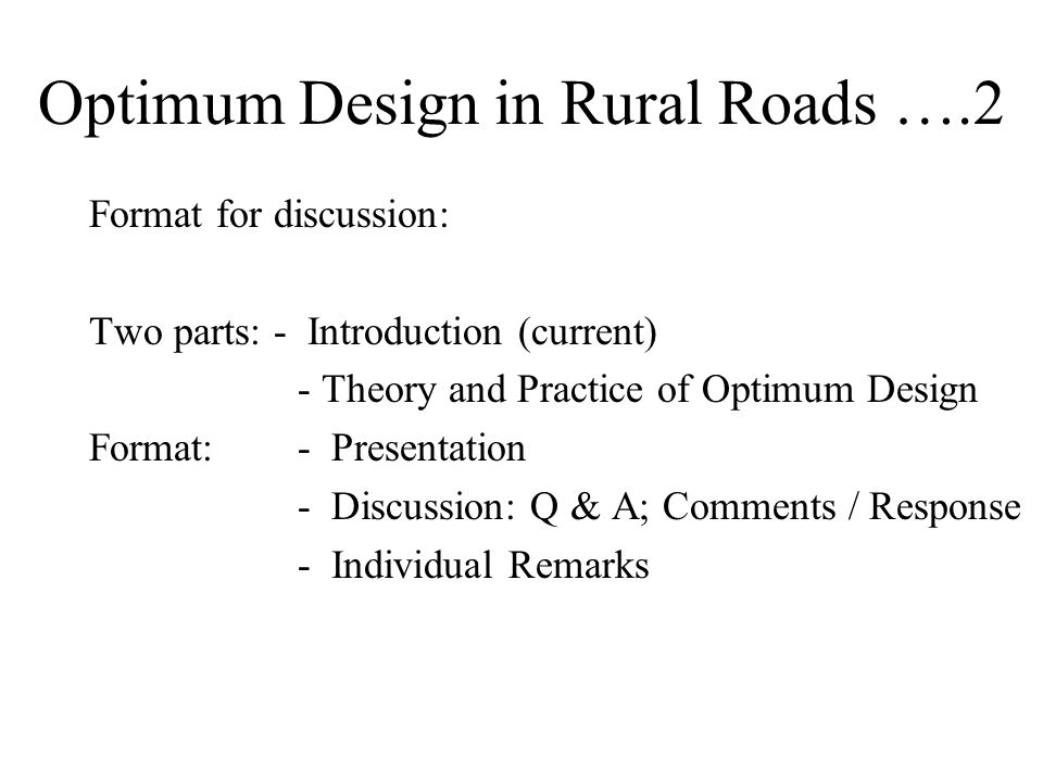 Rural Transport Planning General Approach – Central/Local Rural Road Planning & Project Preparation Socio-economic & Technical Consideration Environmental &Social Consideration Prepare DTMP/update
