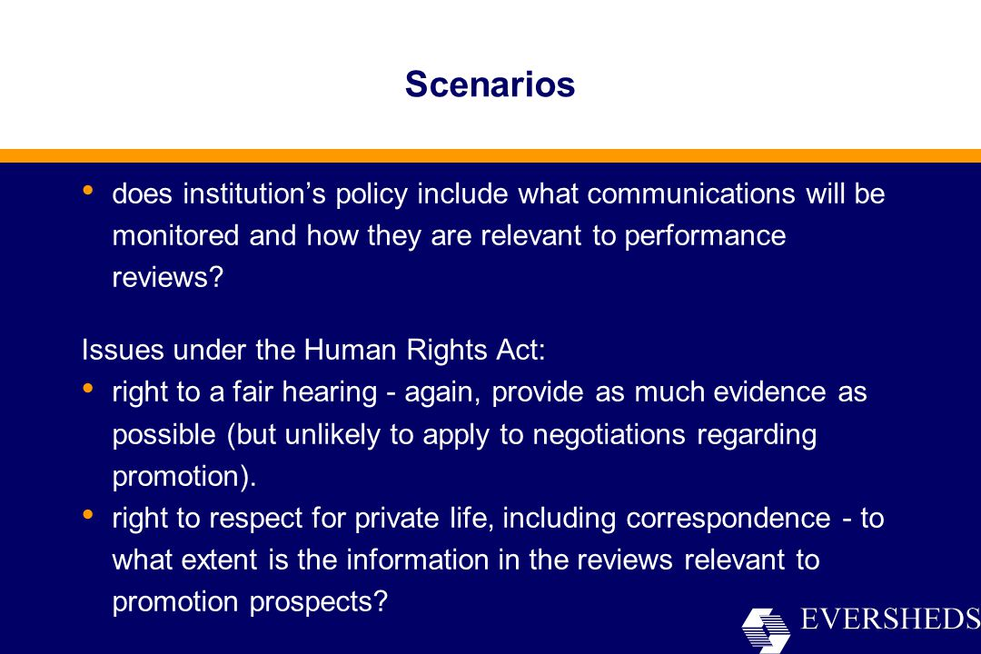 Scenarios does institution's policy include what communications will be monitored and how they are relevant to performance reviews.